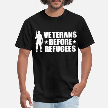 Refugee Veterans Before Refugees Trump Military Support Tr - Men's T-Shirt
