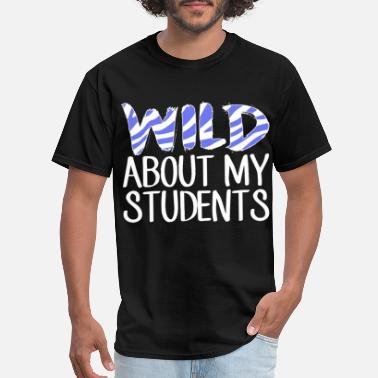 wild about my students teacher - Men's T-Shirt
