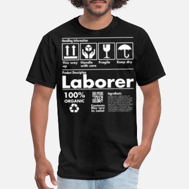 Trabalhador Product Description Tee Shirt - Laborer Edition - Men's T-Shirt