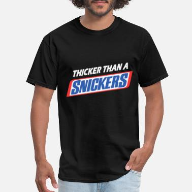 Thicker Thicker than a Snicker - Men's T-Shirt