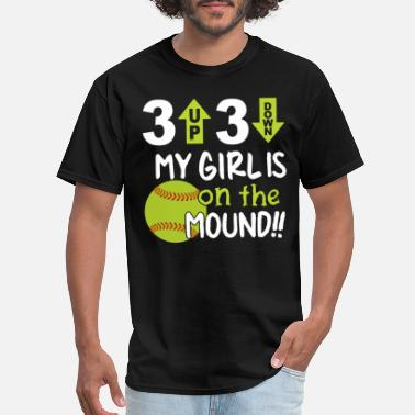 3 up 3 down my girl is on the mound softball t shi - Men's T-Shirt