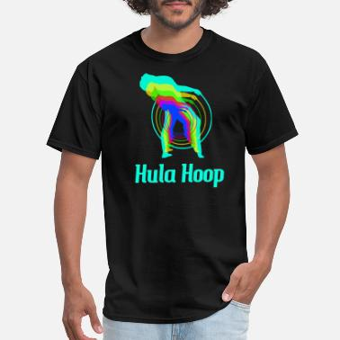 Hula Hooping Hula Hoop - Men's T-Shirt