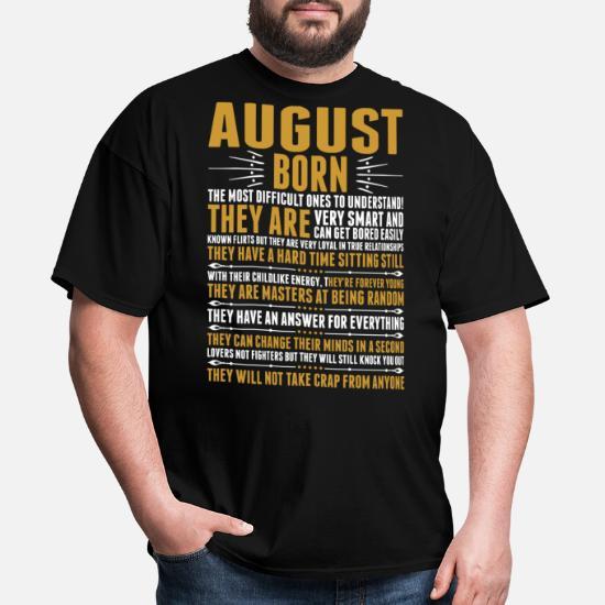 August Born Quotes Tshirt Men's T-Shirt | Spreadshirt