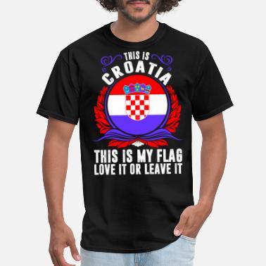 db1550317cf Croatia Funny This Is Croatia - Men's T-Shirt