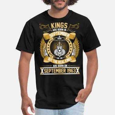 1963 The Real Kings Are Born On September 1963 - Men's T-Shirt
