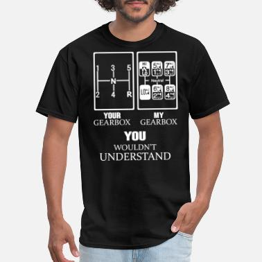 Import Car your gearbox and my gearbox you wouldnt undertand - Men's T-Shirt