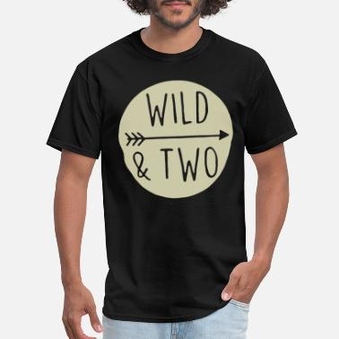 Wild-shirt Wild and Two Shirt Wild One Shirt Wild and Two TSh - Men's T-Shirt