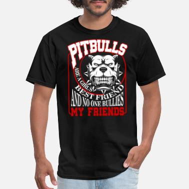 Pitbull Best Friend Pitbulls Are A Girl's Best Friend T Shirt - Men's T-Shirt