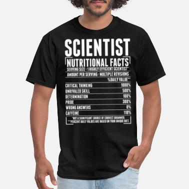 Nutrition Facts Scientist Nutritional Facts Tshirt - Men's T-Shirt