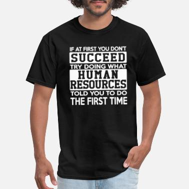 Resource Human Resources Shirt - Men's T-Shirt