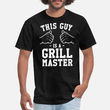 Dad Is A Grill Master This Guy Is A Grill Master BBQ Dad Gift Ideas For - Men's T-Shirt
