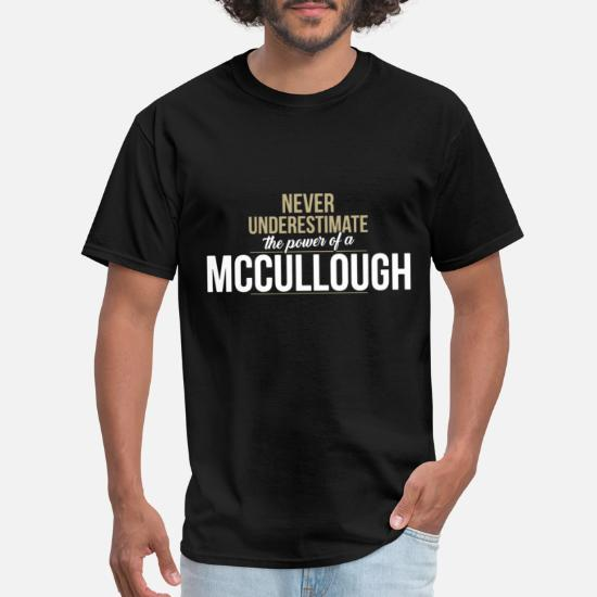 084f0211 ... T-Shirts - Mccullough never Underestimate A Mccullough birthd -.  Customize