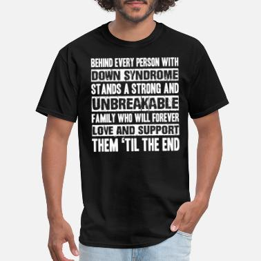 Downs-syndrome Down syndrome - Down syndrome - behind every per - Men's T-Shirt