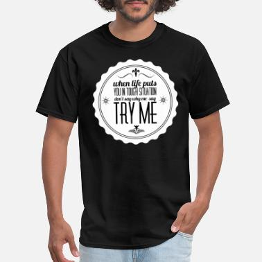 Try Me try me - Men's T-Shirt