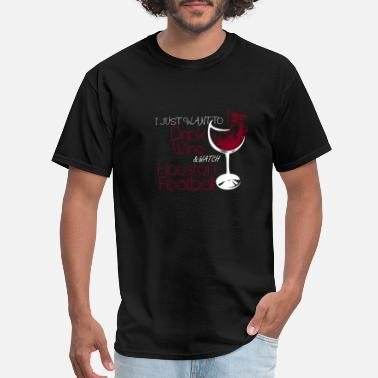 Candy Paint Drippin Slabs 84 Htown Texas Houston Houston football - I just want to drink wine tee - Men's T-Shirt