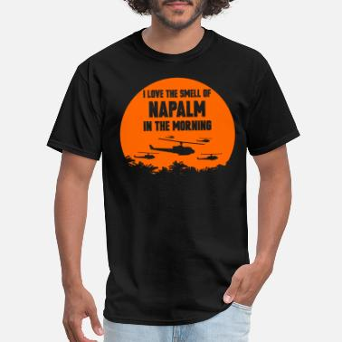 Tin Man Napalm - Napalm - i love the smell of napalm tin - Men's T-Shirt