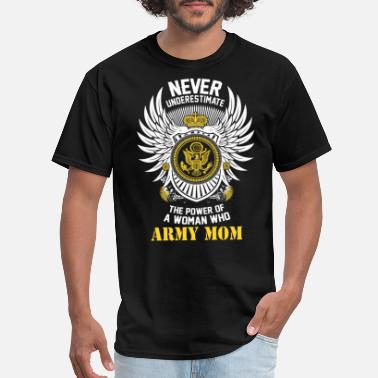 Us Army Woman Veteran Army mom - The power of a woman who is an army m - Men's T-Shirt