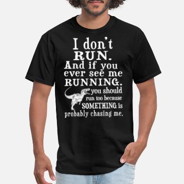 Dexys Midnight Runners Runner - You should run because something chasin - Men's T-Shirt