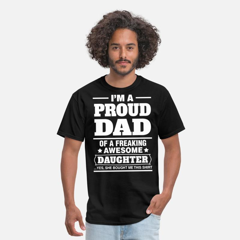 Father's Day T-Shirts - I'm A Proud Dad Of A Freaking Awesome Daughter - Men's T-Shirt black