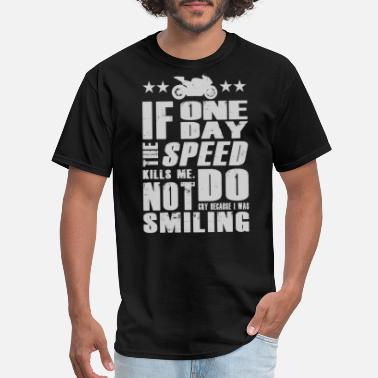 Ae Performance Paul Walker quote - If one day speed kills me - Men's T-Shirt
