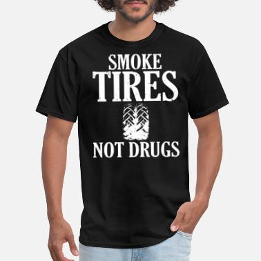 Bikes Smoke Tires Not Drugs Trucks Quads ATV UTV - Men's T-Shirt