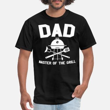 Dad Is A Grill Master Dad Master Of The Grill Bbq Barbeque Fathers Day - Men's T-Shirt