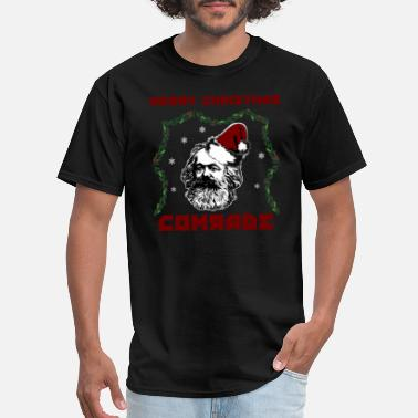 Communist Christmas MERRY CHRISTMAS, COMRADE - Marx Communist - Men's T-Shirt