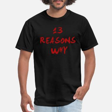 Hannah 13 REASONS WHY - Men's T-Shirt