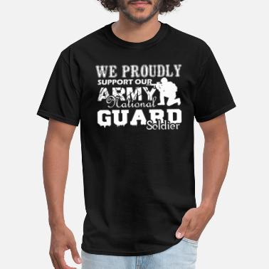 National Army National Guard Soldier Shirt - Men's T-Shirt