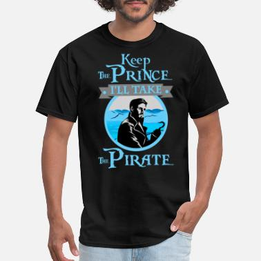 Prince Of Darkness Keep The Prince, I'll Take The Pirate. - Men's T-Shirt