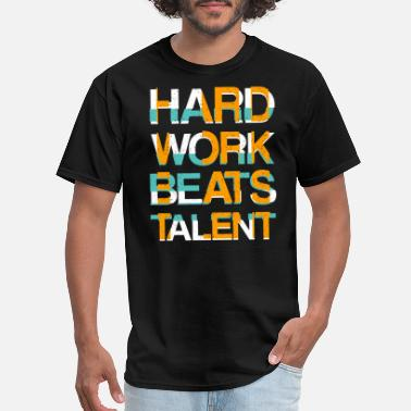 Workforce work hard beats talent t shirt design - Men's T-Shirt