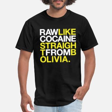 Fucking Cocaine RAW LIKE COCAINE Music Drugs Bolivia Wu Tang Hip H - Men's T-Shirt