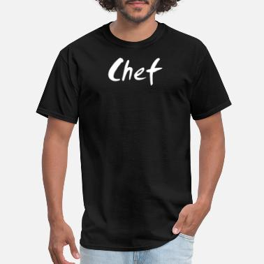 Maxmoefoe Chef - Men's T-Shirt