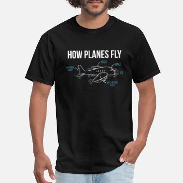 Aerospace Engineer How Planes Fly Funny Aerospace Engineer - Men's T-Shirt
