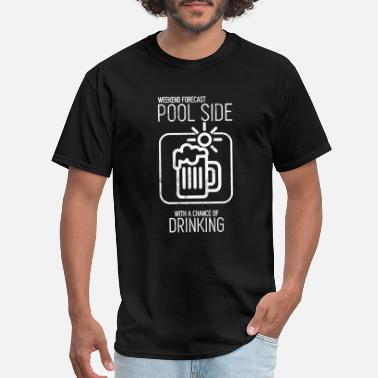 Swim Mom Poolside With a Chance of Drinking TShirt - Men's T-Shirt