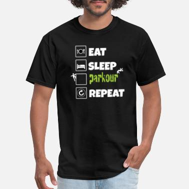 Eat Sleep Parkour Eat Sleep Parkour Repeat - Men's T-Shirt
