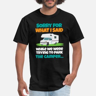 What You Said Sorry For What I Said - Men's T-Shirt