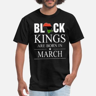 Kings Are Born In August black kings are born in march birthday t shirts - Men's T-Shirt