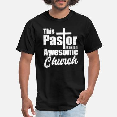 Pastor This Pastor Has Awesome Church Christian Jesus God - Men's T-Shirt