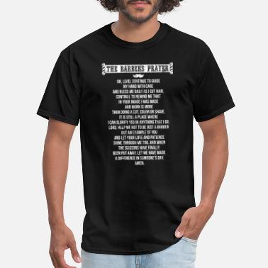 Prayer The Barber'S Prayer Funny Gift - Men's T-Shirt