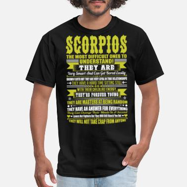 Scorpio Scorpios Difficult Ones To Understand Zodiac Shirt - Men's T-Shirt