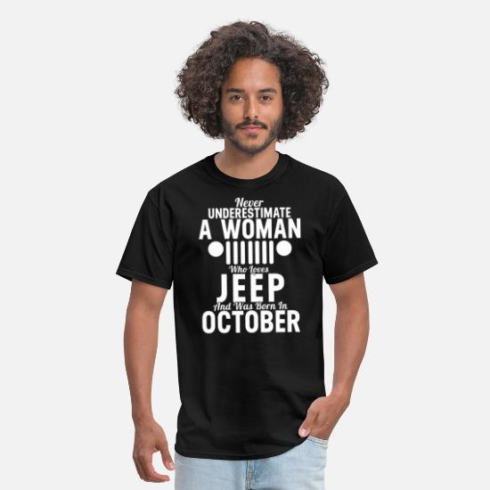 Born T-Shirts - Never Underestimate A Woman Who Loves Jeep October - Men's T-Shirt black
