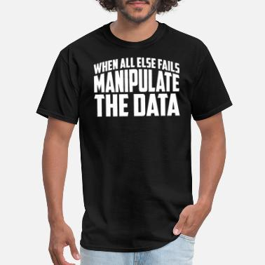 Data Privacy Manipulate The Data - Men's T-Shirt