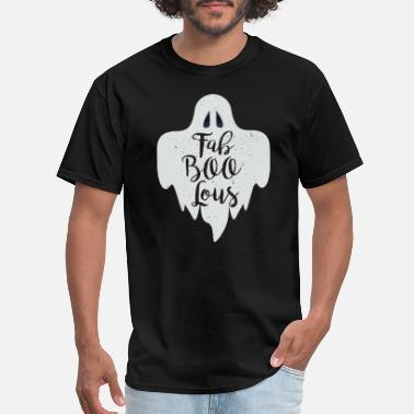 Ghost FaBOOlous Fabulous Cute Ghost Ghoul - Men's T-Shirt