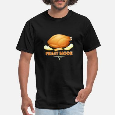 Feast Mode Funny Thanksgiving Funny Feast Mode Thanksgiving Turkey - Men's T-Shirt