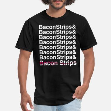 Bacon Strips Bacon Strips Bacon Strips - Men's T-Shirt