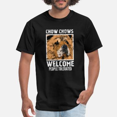 Assault Life Dogs - Chow Chow's , welcome people tolerated - Men's T-Shirt