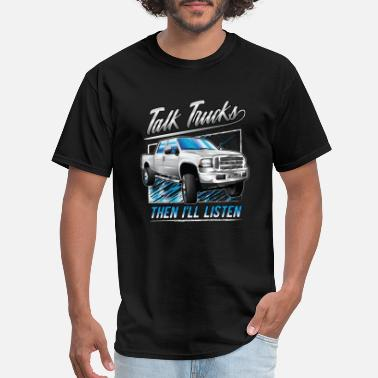 Lifted Ford Trucks White Ford Truck Talks - Men's T-Shirt