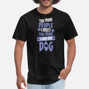 People Hate people, love dogs - Men's T-Shirt