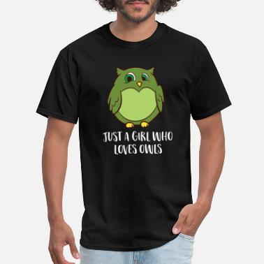 Owl Just a Girl Who Loves Owls Cute Owl Girl - Men's T-Shirt